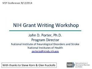 MDF Conference 9122014 NIH Grant Writing Workshop John