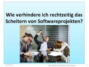 Wie verhindere ich das Scheitern von Softwareprojekten Wie