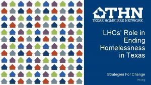 LHCs Role in Ending Homelessness in Texas Strategies