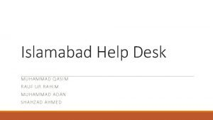 Islamabad Help Desk MUHAMMAD QASIM RAUF UR RAHIM