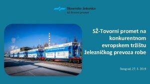 STovorni promet na konkurentnom evropskem tritu eleznikog prevoza