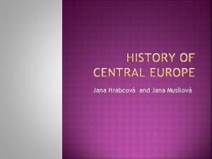 Jana Hrabcov and Jana Musilov Organization of the