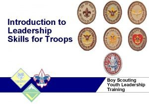 Introduction to Leadership Skills for Troops Boy Scouting