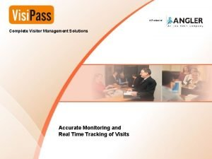 Complete Visitor Management Solutions A Product of Complete