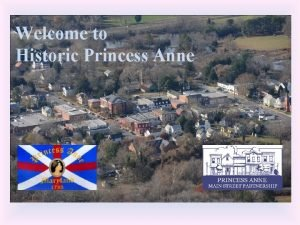 Welcome to Historic Princess Anne Princess Anne Main
