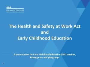 The Health and Safety at Work Act and