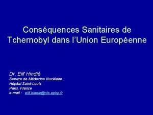 Consquences Sanitaires de Tchernobyl dans lUnion Europenne Dr