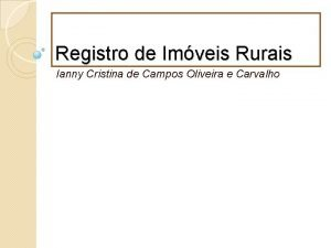 Registro de Imveis Rurais Ianny Cristina de Campos