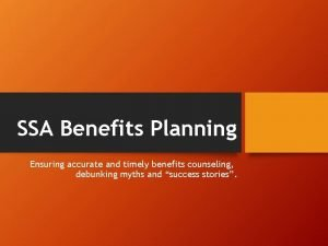 SSA Benefits Planning Ensuring accurate and timely benefits