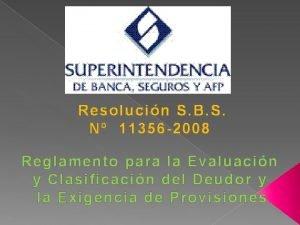 Resolucin S B S N 11356 2008 Reglamento