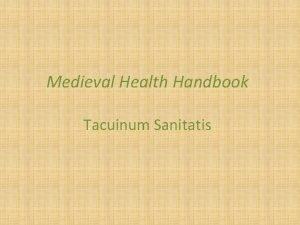 Medieval Health Handbook Tacuinum Sanitatis From the Medieval