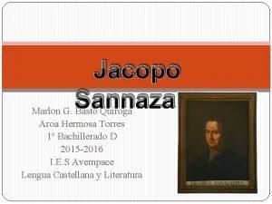 Jacopo Sannazaro Marlon G Basto Quiroga Aroa Hermosa