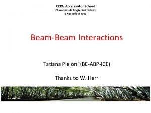 CERN Accelerator School Chavannes de Bogis Switzerland 8