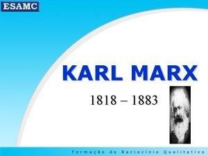 KARL MARX 1818 1883 O mtodo dialtico O