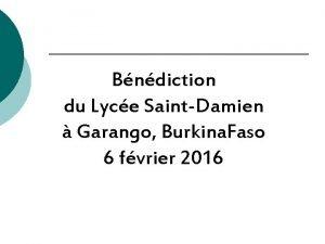 Bndiction du Lyce SaintDamien Garango Burkina Faso 6