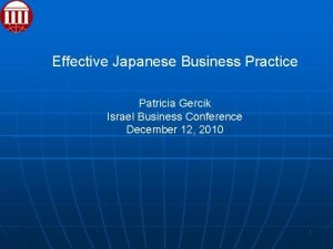 Effective Japanese Business Practice Patricia Gercik Israel Business