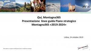 Qui Montagna 365 Presentazione linee guida Piano strategico
