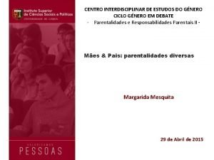 CENTRO INTERDISCIPLINAR DE ESTUDOS DO GNERO CICLO GNERO