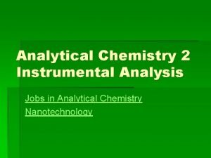 Analytical Chemistry 2 Instrumental Analysis Jobs in Analytical