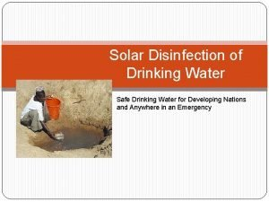 Solar Disinfection of Drinking Water Safe Drinking Water