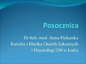Posocznica Dr hab med Anna Piekarska Katedra i