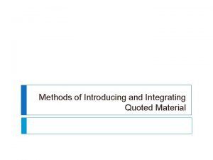 Methods of Introducing and Integrating Quoted Material Often