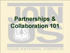 Partnerships Collaboration 101 Partnerships Collaboration 101 Course Objectives