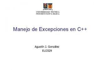 Manejo de Excepciones en C Agustn J Gonzlez