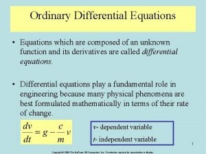 Ordinary Differential Equations Equations which are composed of