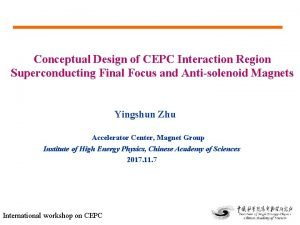 Conceptual Design of CEPC Interaction Region Superconducting Final