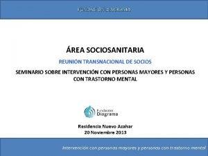 FUNDACIN DIAGRAMA REA SOCIOSANITARIA REUNIN TRANSNACIONAL DE SOCIOS