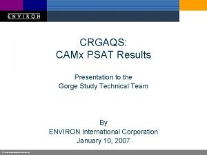 CRGAQS CAMx PSAT Results Presentation to the Gorge