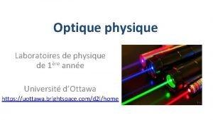 Optique physique Laboratoires de physique de 1re anne