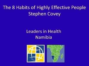 The 8 Habits of Highly Effective People Stephen