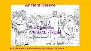 Ancient Greece The Olympics 776 B C E
