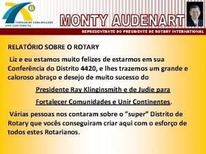 REPRESENTANTE DO PRESIDENTE DE ROTARY INTERNATIONAL RELATRIO SOBRE