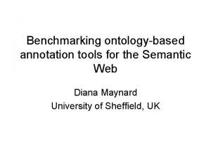 Benchmarking ontologybased annotation tools for the Semantic Web