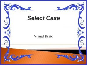 Select Case Visual Basic La sintaxis a emplear