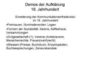 Demos der Aufklrung 18 Jahrhundert Erweiterung der Kommunikationsinfrastruktur