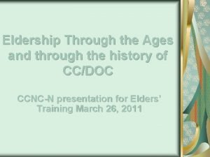 Eldership Through the Ages and through the history