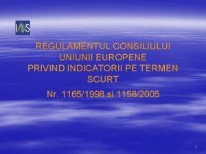 REGULAMENTUL CONSILIULUI UNIUNII EUROPENE PRIVIND INDICATORII PE TERMEN