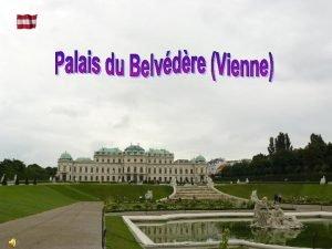 Le Palais du Belvdre Schloss Belvedere est lun