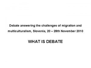 Debate answering the challenges of migration and multiculturalism