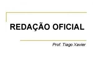 REDAO OFICIAL Prof Tiago Xavier CORRESPONDNCIA OFICIAL a