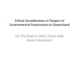 Ethical Considerations in Respect of Environmental Prosecutions in