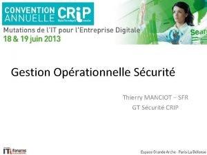 Gestion Oprationnelle Scurit Thierry MANCIOT SFR GT Scurit