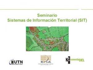Seminario Sistemas de Informacin Territorial SIT El seminario