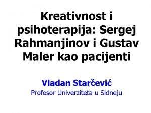 Kreativnost i psihoterapija Sergej Rahmanjinov i Gustav Maler