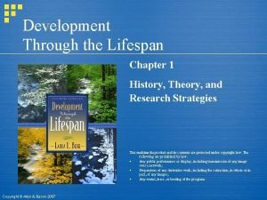 Development Through the Lifespan Chapter 1 History Theory