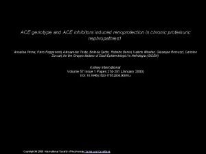 ACE genotype and ACE inhibitors induced renoprotection in